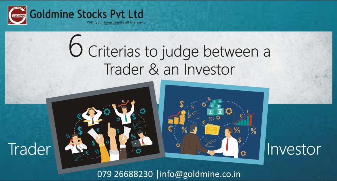 6 criteria to judge between a trader and in investor